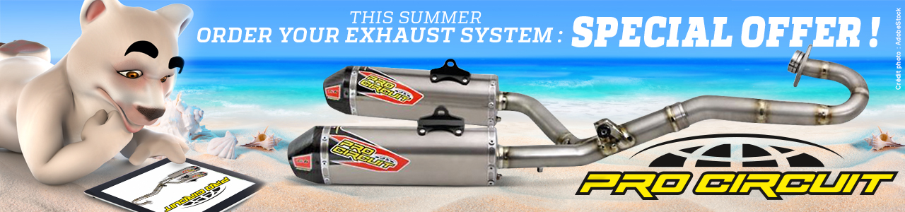This summer, order your exhaust system : Special Order !